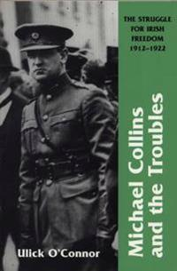 Michael Collins And The Troubles