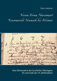 Novum Forum Nuwenmart Neuenmarckt  Neumark bei Weimar