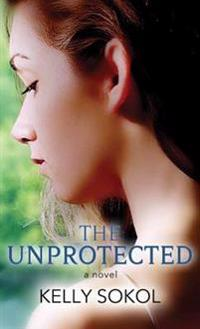 The Unprotected