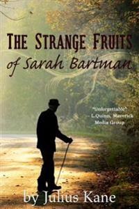 Strange Fruits of Sarah Bartman
