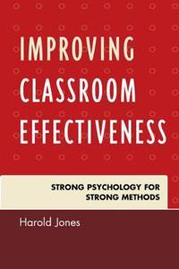 Improving Classroom Effectiveness