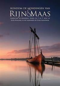 Rondom De Mondingen Van Rijn and Maas