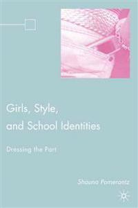 Girls, Style, and School Identities