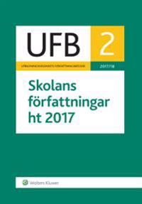 UFB 2 ht Skolans författningar 2017/18