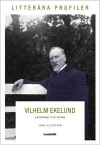 Vilhelm Ekelund : landskap och tanke