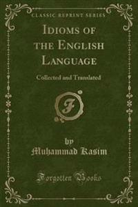 Idioms of the English Language