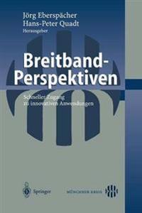 Breitband-Perspektiven