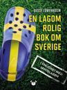En lagom rolig bok om Sverige : i enlighet med jantelagen