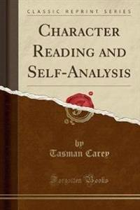 Character Reading and Self-Analysis (Classic Reprint)