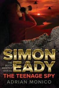 Simon Eady - The Teenage Spy