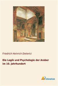 Die Logik und Psychologie der Araber im 10. Jahrhundert
