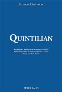 Quintilian: Nachantike Spuren Der «institutio Oratoria». Mutmaßungen Ueber Das «libro Dell'arte» Von Cennini. Notate Zu Sulzers «t