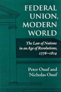 Federal Union, Modern World