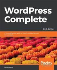 WordPress Complete - Sixth Edition