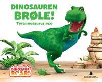 Dinosauren Brøle!; tyrannosaurus rex - Jeanne Willis   Ridgeroadrun.org