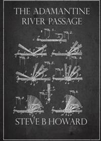 The Adamantine River Passage