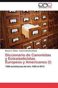 Diccionario de Canonistas y Eclesiasticistas Europeos y Americanos (I)