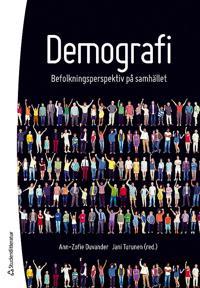 Demografi : befolkningsperspektiv på samhället