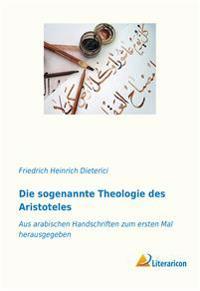 Die sogenannte Theologie des Aristoteles