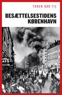 Turen går til besættelsestidens København