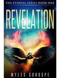 Revelation: The Eternal Series Book One