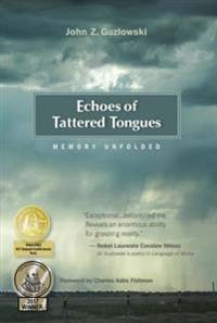Echoes of Tattered Tongues