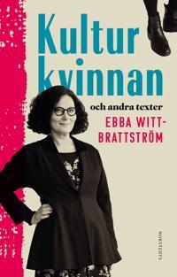 Kulturkvinnan : och andra texter