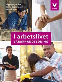 I arbetslivet Lärarhandledning