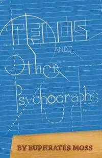 Telos and Other Psychographs