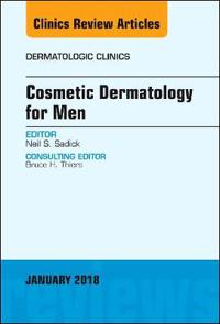 Cosmetic Dermatology for Men