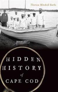 Hidden History of Cape Cod