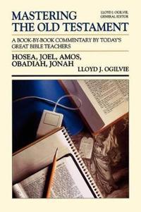 Hosea, Joel, Amos, Obadiah, Jonah