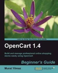 OpenCart 1.4: Beginner's Guide