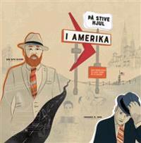 På stive hjul i Amerika