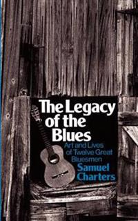 The Legacy Of The Blues
