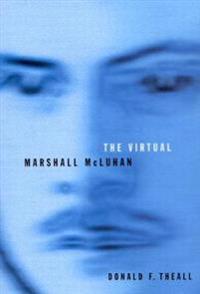 The Virtual Marshall Mcluhan