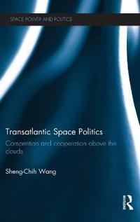 Transatlantic Space Politics