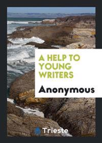 A Help to Young Writers