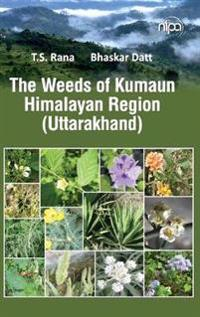 The Weeds of Kumaun Himalayan Region (Uttarakhand)