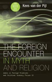 Foreign Encounter in Myth and Religion