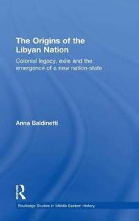 The Origins of the Libyan Nation