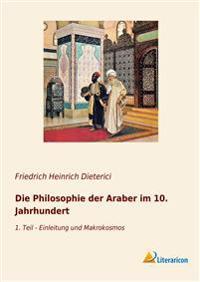 Die Philosophie der Araber im 10. Jahrhundert 1