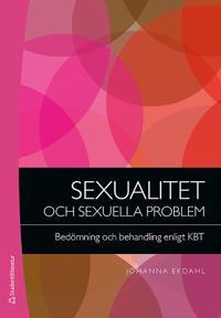 Sexualitet och sexuella problem - Bedömning och behandling enligt KBT