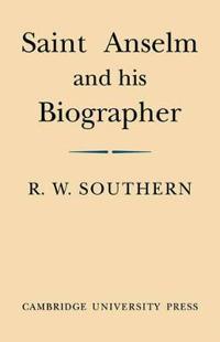 Saint Anselm and His Biographer