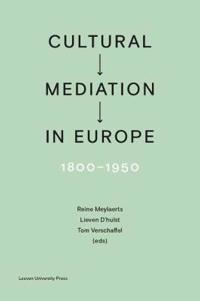 Cultural Mediation in Europe 1800-1950