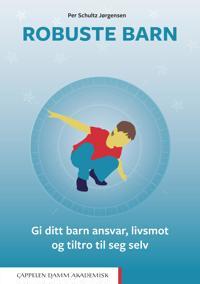 Robuste barn - Per Schultz Jørgensen | Inprintwriters.org