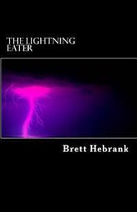 The Lightning Eater