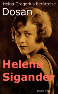 Dosan : Helga Gregorius berättelse