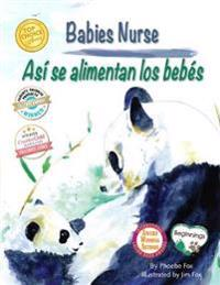 Babies Nurse / Así Se Alimentan Los Bebés
