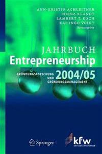 Jahrbuch Entrepreneurship 2004/05